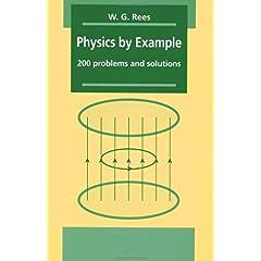 【クリックで詳細表示】Physics by Example: 200 Problems and Solutions [ペーパーバック]