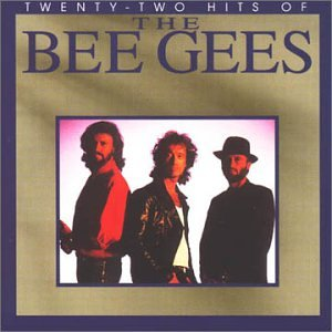 Bee Gees - 22 Hits of the Bee Gees - Zortam Music