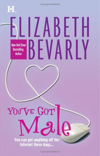 You've Got Male (Harlequin Romance), ELIZABETH BEVARLY