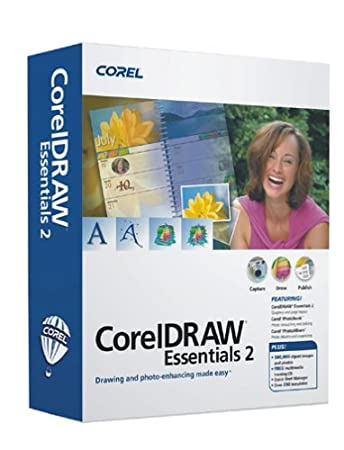 CorelDRAW Essentials 2 [Drawing and Photo-enhancing Made Easy]