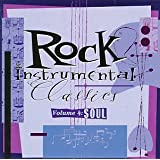 Rock Instrumental Classics 4: Soul ~ Various Artists