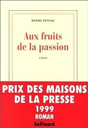 Aux fruits de la passion