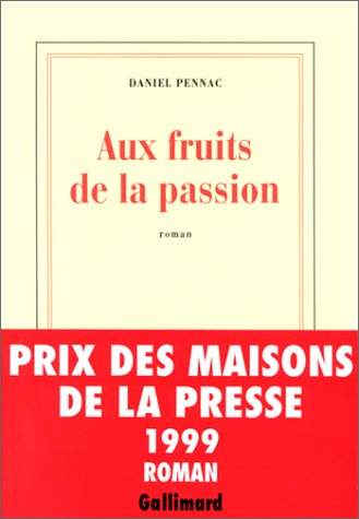 Aux fruits de la passion : roman