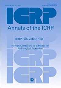 ICRP Publication 100: Human Alimentary Tract Model for Radiological Protection (Annals of the ICRP) download ebook