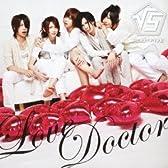 Love Doctor (初回生産限定盤)(CDジャケット:実写Aver.)