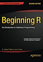 Beginning R: An Introduction to Statistical Programming, 2nd Edition Front Cover