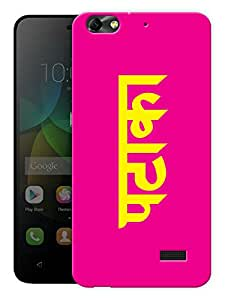 """Humor Gang Pataka Hindi Quirky - Pink Printed Designer Mobile Back Cover For """"Huawei Honor 4C"""" (3D, Matte, Premium Quality Snap On Case)"""