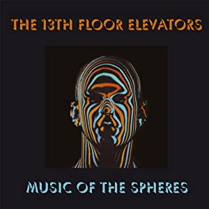 Music of the spheres box set for 13th floor elevators box set