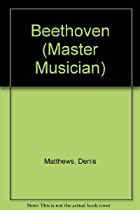 Beethoven Master Musician from Everyman Ltd