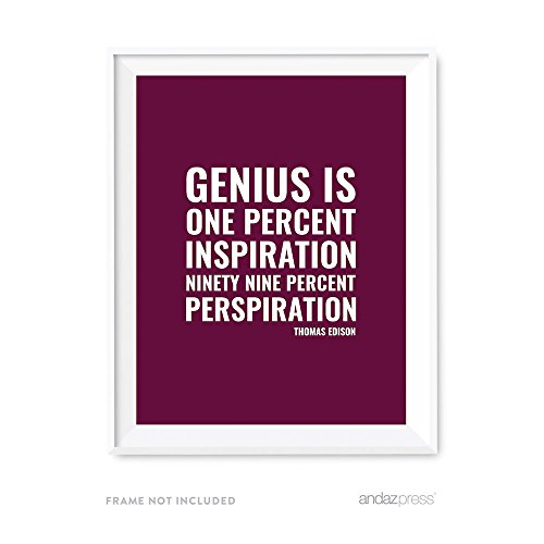 Andaz Press Motivational Wall Art, Genius is one percent inspiration, ninety-nine percent perspiration, Thomas Edison, 8.5x11-inch Inspirational Success Quotes Gift Print, 1-Pack, UNFRAMED (99 Cent Posters compare prices)