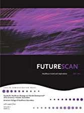 FutureScan by Society for Healthcare Strategy and Mark