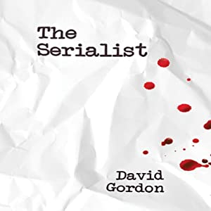 The Serialist: A Novel | [David Gordon]