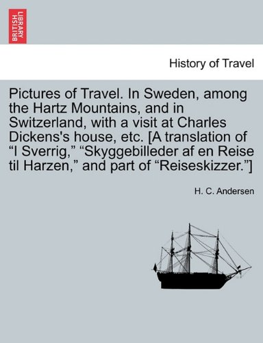 Pictures of Travel. In Sweden, among the Hartz