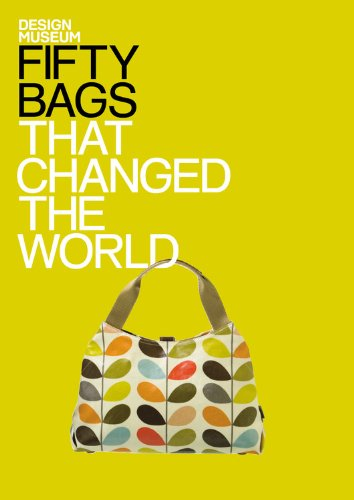 Fifty Bags That Changed the World: Design Museum (Design Museum Fifty)