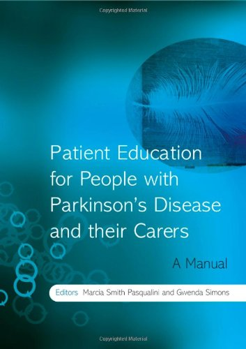 Patient Education For People With Parkinson'S Disease And Their Carers: A Manual
