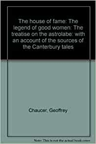 the theme of biography in the house of fame by geoffrey chaucer Geoffrey chaucer biography | author of the canterbury tales geoffrey chaucer this study guide consists of approximately 205 pages of chapter summaries, quotes, character analysis, themes, and more - everything you need to sharpen your knowledge of the canterbury tales.
