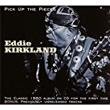 echange, troc Eddie Kirkland - Pick Up The Pieces