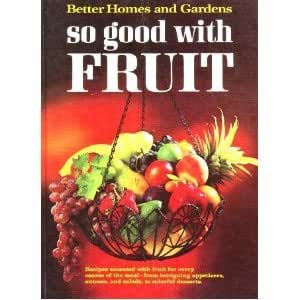 Better Homes And Gardens So Good With Fruit