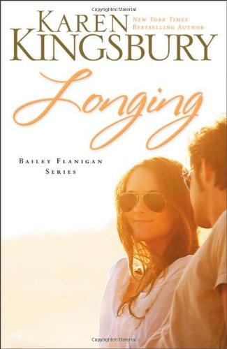 Longing (Bailey Flanigan, #3)