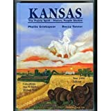 KANSAS:  The Prairie Spirit - History People Stories