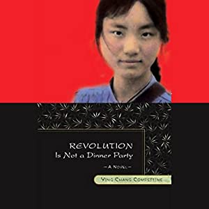 Revolution Is Not a Dinner Party Audiobook