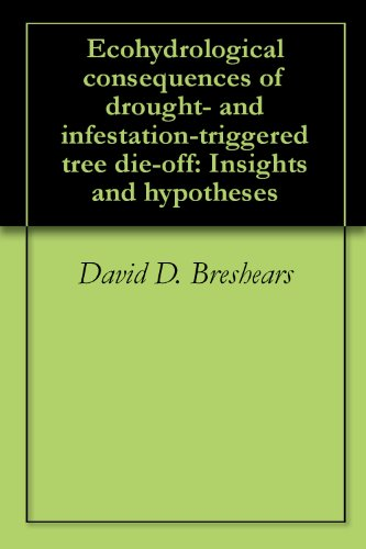 Ecohydrological consequences of drought- and infestation-triggered tree die-off: Insights and hypotheses PDF