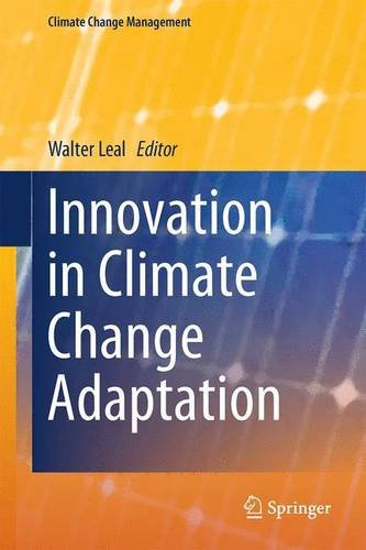 Innovation in Climate Change Adaptation (Climate Change Management) PDF