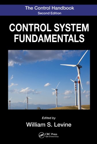 Gail Carson Levine - The Control Handbook, Second Edition: Control System Fundamentals, Second Edition (Electrical Engineering Handbook)