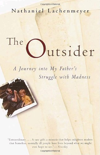 The Outsider: A Journey Into My Father's Struggle With...