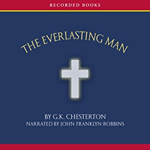 The Everlasting Man | [G. K. Chesterton]
