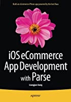 iOS eCommerce App Development with Parse Front Cover