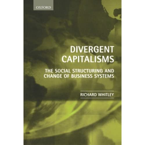 Divergent-Capitalisms-The-Social-Structuring-and-Change-of-Business-Systems-Ric