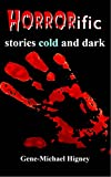 img - for HORRORIFIC, Stories Cold and Dark book / textbook / text book