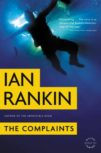 66% overnight price cut for a BEST PRICE EVER on this Ian Rankin crime novel with a most unlikely new hero: The Complaints