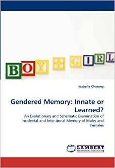 is gender innate or learned Gender bender new research  it's fair to say that some people in the world of psychology have held that [gender] is socially derived, learned behavior, says reiner.