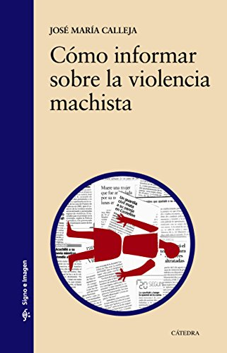 Cómo informar sobre la violencia machista (Signo E Imagen)