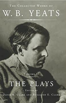 The Collected Plays of W.B. Yeats