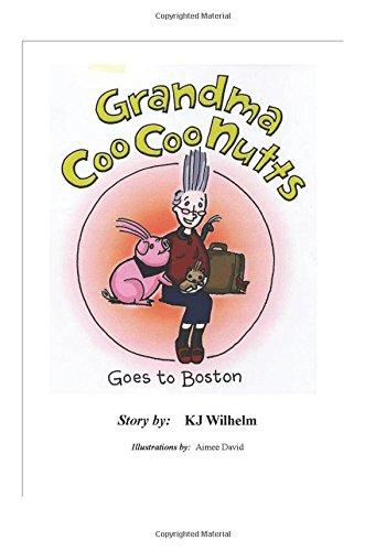 Grandma Coo Coo Nutts Goes to Boston PDF