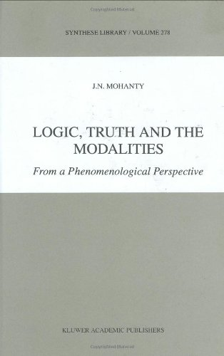 Logic, Truth and the Modalities: From a Phenomenological Perspective (Synthese Library)
