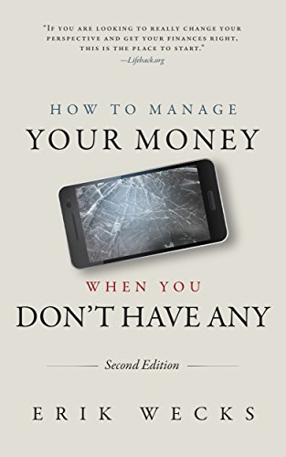 How To Manage Your Money When You Don't Have Any by Erik Wecks ebook deal