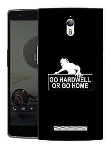 "Humor Gang Go Hardwell Or Go Home Printed Designer Mobile Back Cover For ""Oppo Find 7"" (3D, Matte, Premium Quality Snap On Case)"
