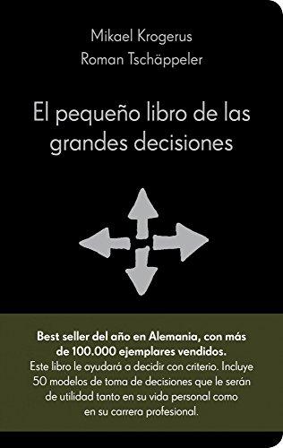 EL PEQUEÑO LIBRO DE LAS GRANDES DECISIONES
