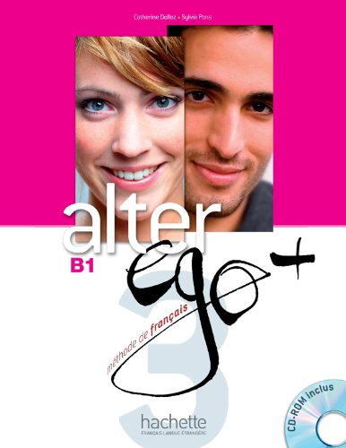 Alter EGO +: Livre de l'eleve + CD-Rom B1 (French Edition)
