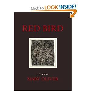 red bird poems mary oliver 9780807068939 amazoncom books red bird 300x300