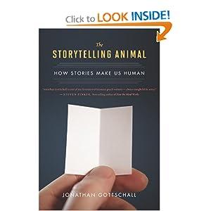 The Storytelling Animal_ How Stories Make Us Human  - Jonathan Gottschall