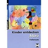 """Kinder entdecken Mir� - Foliensatz: 1. bis 4. Klassevon """"Rosalia Abbenhaus"""""""