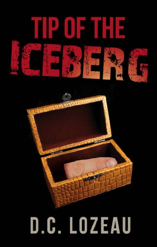 Book: Tip of the Iceberg by D.C. Lozeau