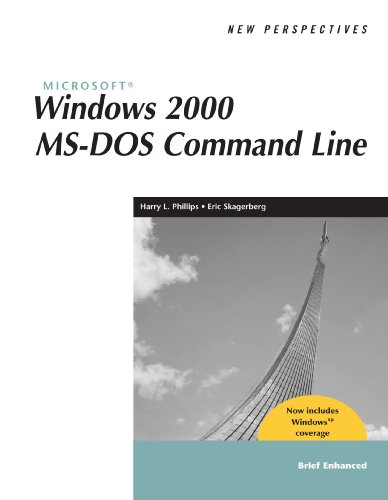 New Perspectives on Microsoft Windows 2000 MS-DOS Command Line, Brief, Windows XP Enhanced (New Perspectives Series)