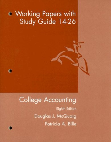 Working Papers with Study Guide 14-26: College Accounting Eighth Edition