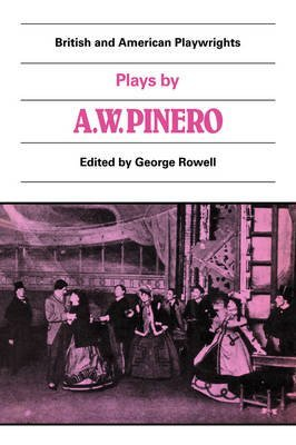 plays-by-a-w-pinero-the-schoolmistress-the-second-mrs-tanqueray-trelawny-of-the-wells-the-thunderbol
